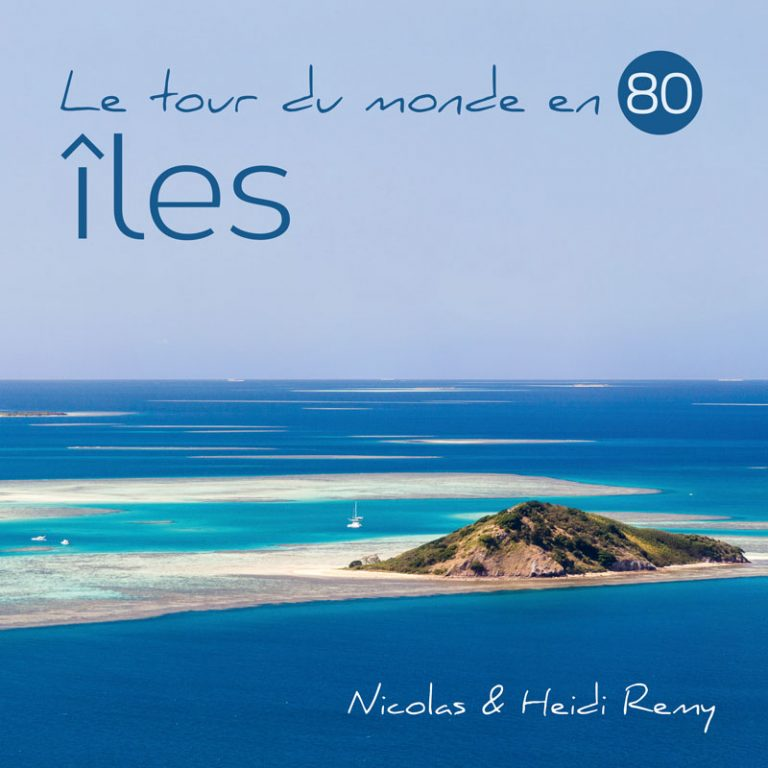 "Cover of our first photo book, soon to be published (in French) : ""Le tour du monde en 80 îles"""